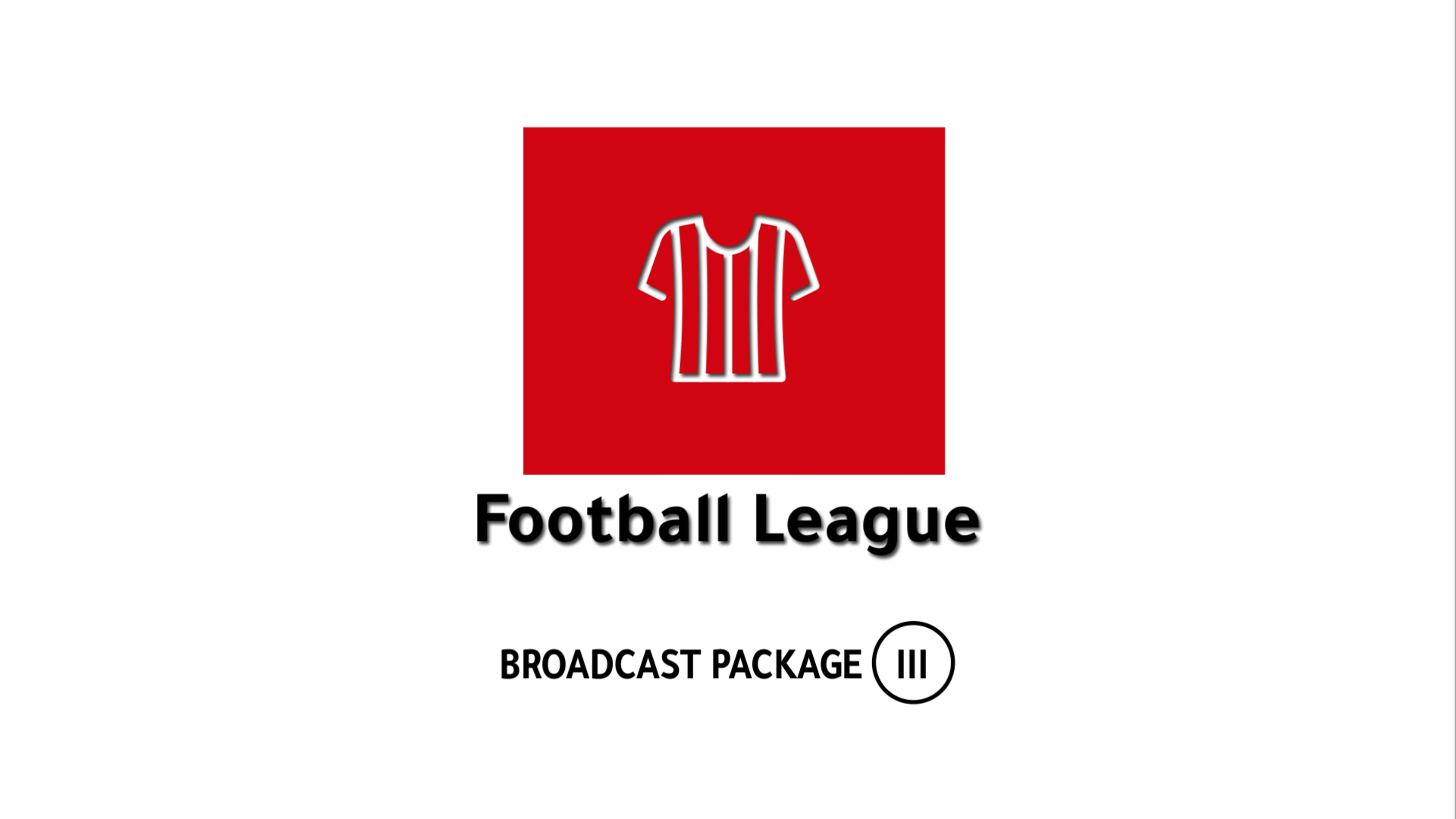 Football League Broadcast Ver.3.0